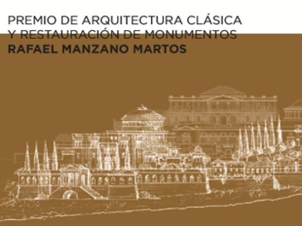 Convocatoria Premio de Arquitectura Clásica y Restauración de Monumentos Rafael Manzano Martos