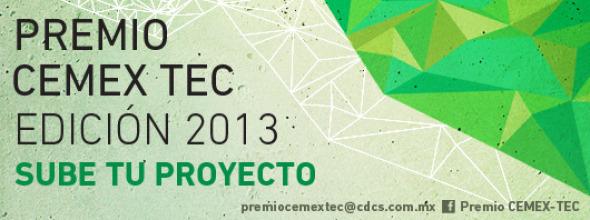 Premio CEMEX-TEC 2013 para el Desarrollo de Comunidades Sostenibles