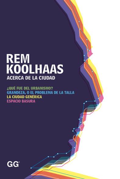 Koolhaas y la ciudad