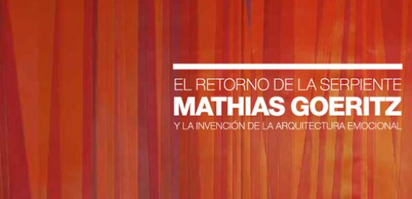 El retorno de la serpiente de Mathias Goeritz y la invención de la arquitectura emocional