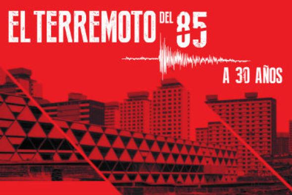 Ciclo de charlas por los 30 años del sismo de 1985