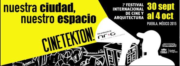 Cinetekton Film Fest. 2da Edición del Festival Internacional de Cine y Arquitectura