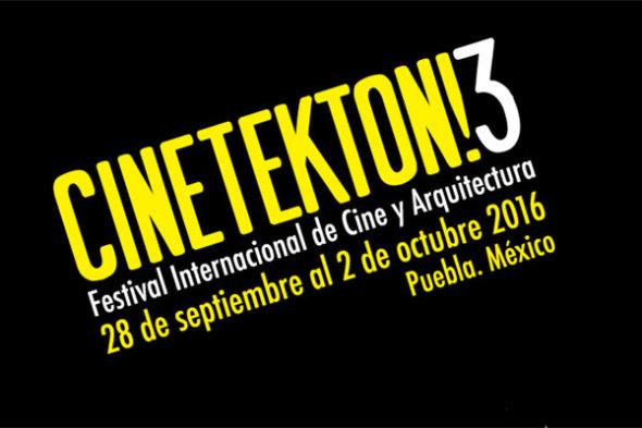 Cinetekton 3: Tercer Festival Internacional de Cine y Arquitectura